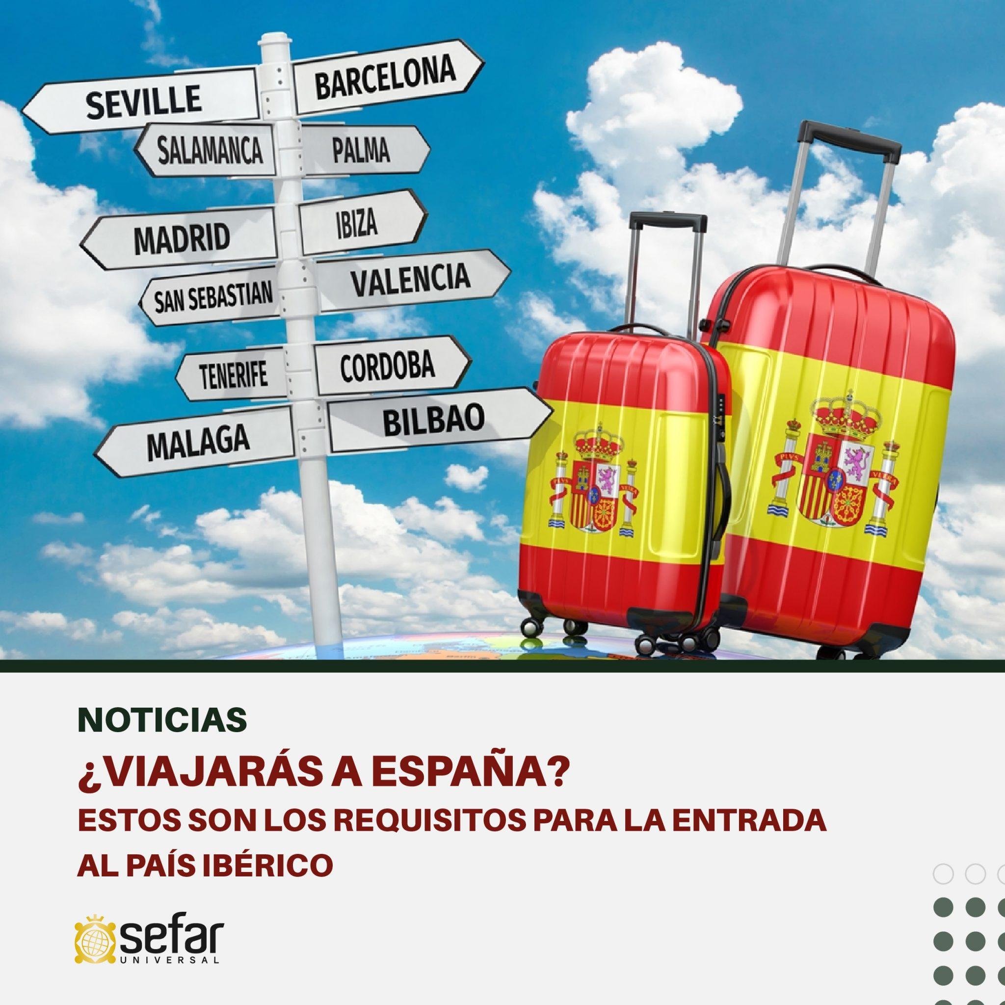 ¿Viajarás a España? Estos son los requisitos para la entrada al país ibérico